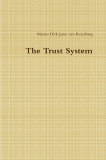 The Trust System
